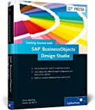 Getting Started with SAP BusinessObjects Design Studio, Hacking, Xavier and van der A, Jeroen, 1592298958