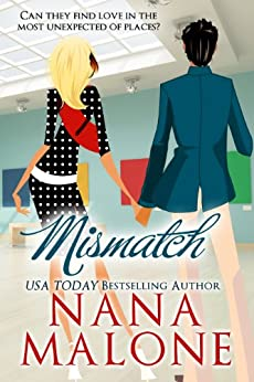 MisMatch | Romantic Comedy: Love Match Book 2 | Funny Romance by [Malone, Nana]