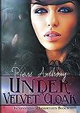 Under A Velvet Cloak (Incarnations of Immortality (Paperback))
