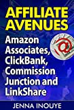Affiliate Avenues, Amazon Associates, ClickBank, Commission Junction and LinkShare