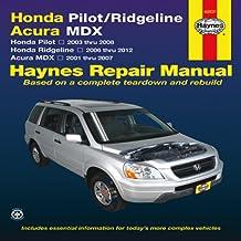 Honda Pilot/Ridgeline, Acura MDX: Honda Pilot 2003 thru 2008, Honda Ridgeline 2006 thru 2012, Acura MDX 2001 thru 2007