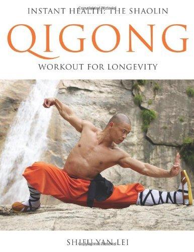 By Shifu Yan Lei - Instant Health: The Shaolin Qigong Workout For Longevity (10.10.2009)