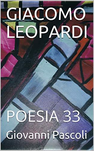 GIACOMO LEOPARDI: POESIA 33 (Italian Edition) de [Pascoli, Giovanni]