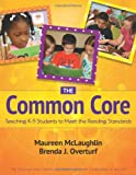 The Common Core, Maureen McLaughlin and Brenda J. Overturf, 0872078159