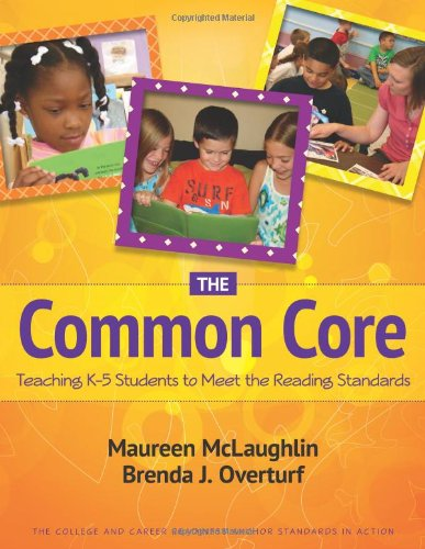 The Common Core: Teaching K-5 Students to Meet the Reading Standards