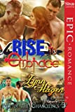 Rise to Embrace [Rise of the Changelings, Book 3] (Siren Publishing Epic, ManLove)