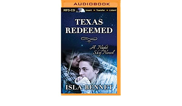 Texas Redeemed (A Night Sky Novel)