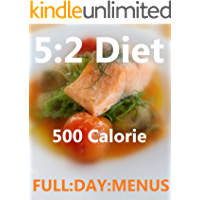The 5:2 diet 500 Calorie Daily Menu's with photos
