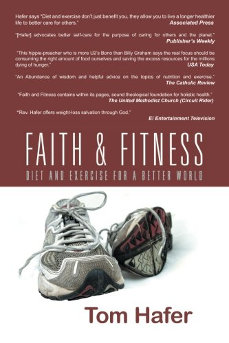 Download Faith & Fitness: Diet and Exercise for a Better World pdf epub