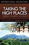 Taking the High Places: The Gospel's Triumph Over Fear in Haiti (International Adventures)