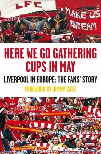 Here We Go Gathering Cups In May: Liverpool In Europe, The Fans' Story by Nicky Allt (1-May-2008) Paperback