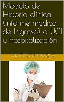 Modelo de Historia clínica (Informe médico de Ingreso) a