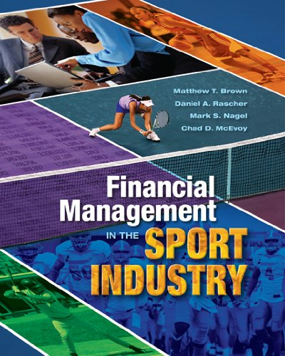 Download Financial Management in the Sport Industry ebook