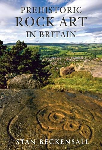 (Prehistoric Rock Art in Britain: Sermons in Stone)