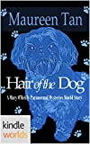 img - for Mary O'Reilly Paranormal Mysteries: Hair of the Dog (Kindle Worlds Novella) (The Miss Zoey Princess Suspense Series Book 1) book / textbook / text book