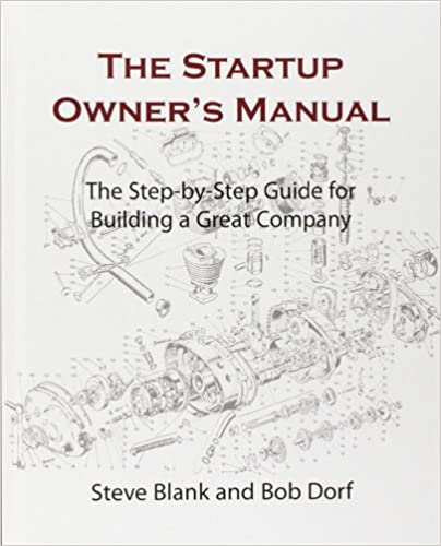 Business Plan Book - The Startup Owner's Manual: The Step-By-Step Guide for Building a Great Company