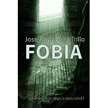 Fobia (Spanish Edition)