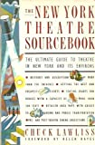 New York Theater Sourcebook, Chuck Lawliss, 0671688707