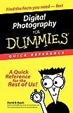 Digital Photography for Dummies, David D. Busch, 0764507508