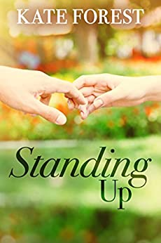 Standing Up by [Forest, Kate]