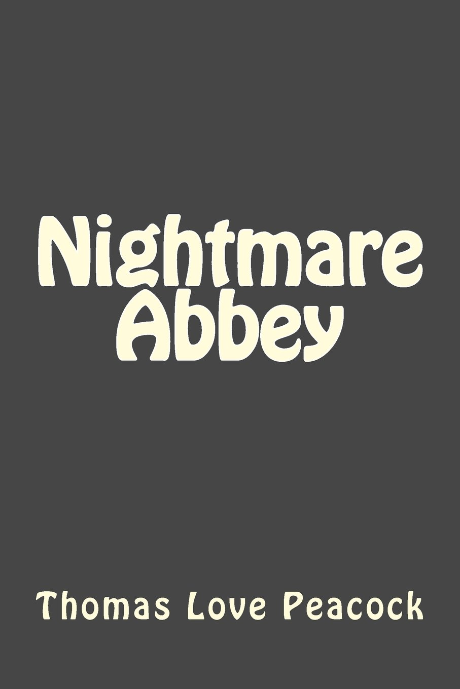 Nightmare Abbey: Amazon.es: Thomas Love Peacock: Libros en idiomas extranjeros