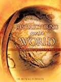 Restructuring Your World, Brenda J. Robinson, 1604774878