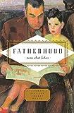 Fatherhood: poems about fathers (Everyman's Library Pocket Poets)