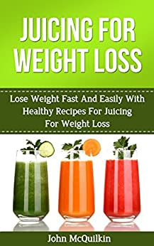 maintaining weight loss after juice fast
