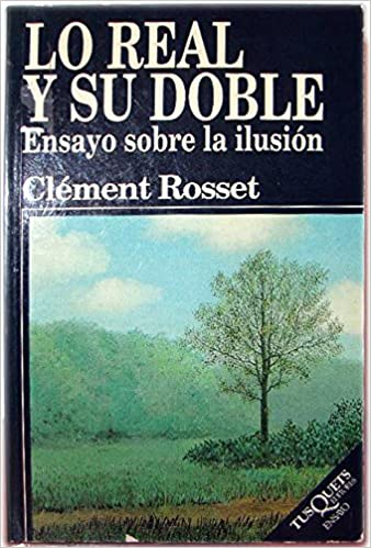 Resultado de imagen para Clément Rosset