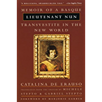 Lieutenant Nun: Memoir of a Basque Transvestite in the New World book cover