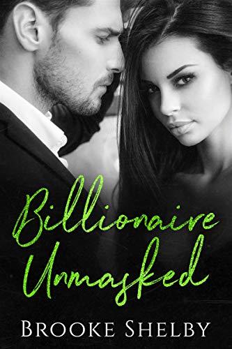 Billionaire Unmasked (The Billionaires Book 5) -