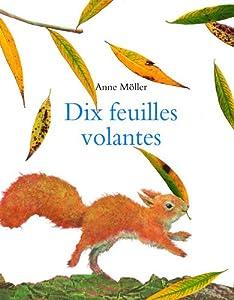 """Afficher """"Dix feuilles volantes"""""""