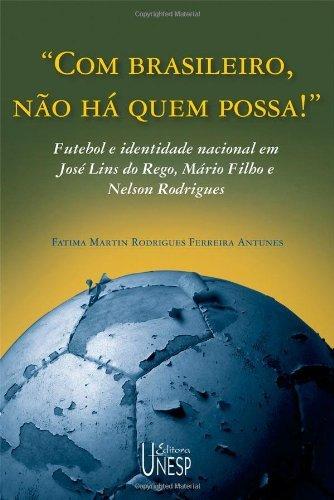 Com Brasileiro Nao Ha Quem Possa.