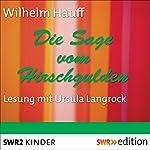 Die Sage vom Hirschgulden | Wilhelm Hauff