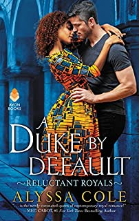 Book Cover: A Duke by Default: Reluctant Royals