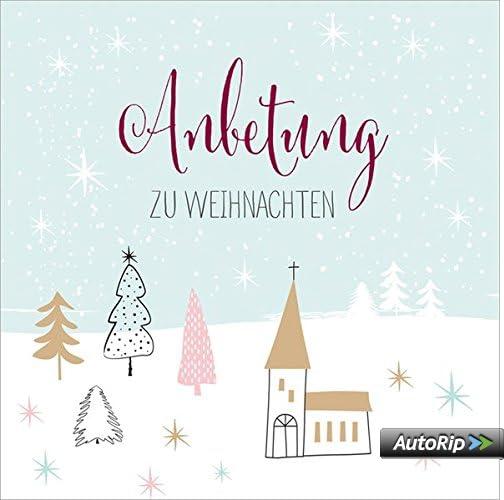 Anbetung zu Weihnachten