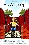 The Alley, Eleanor Estes, 0152049177