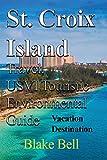 St. Croix Island Travel, USVI Touristic Environmental Guide: Vacation Destination