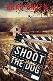 Shoot the Dog (Virgil Cain Mysteries)