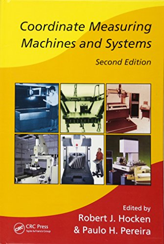 Coordinate Measuring Machines and Systems (Manufacturing Engineering and Materials Processing)