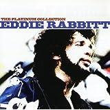 EDDIE RABBITT Platinum Collection