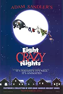 Adam Sandler's Eight Crazy Nights Movie Poster (27 x 40 Inches - 69cm x 102cm) (2002) -(Voices by: Adam Sandler)(Jackie Titone)(Austin Stout)(Kevin Nealon)(Rob Schneider)(Norm Crosby)