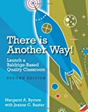 There Is Another Way!, Margaret A. Byrnes and Jeanne Baxter, 0873898435