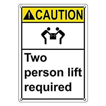 Weatherproof Plastic Vertical ANSI Caution Two Person Lift Required Sign  with English Text and Symbol