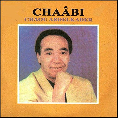 album chaou abdelkader mp3