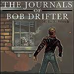 The Journals of Bob Drifter | M. L. S. Weech