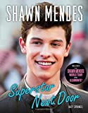 img - for Shawn Mendes: Superstar Next Door book / textbook / text book