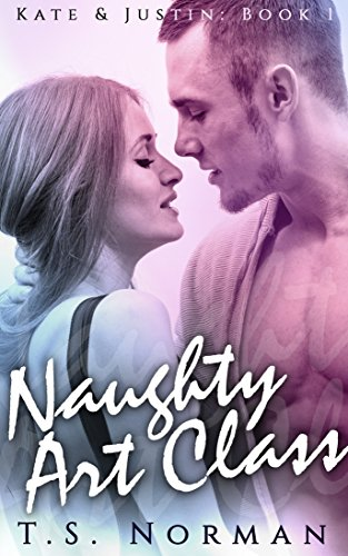 Naughty Art Class: Kate & Justin: Book -