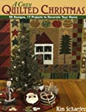 A Cozy Quilted Christmas, Kim Schaefer, 1571204032
