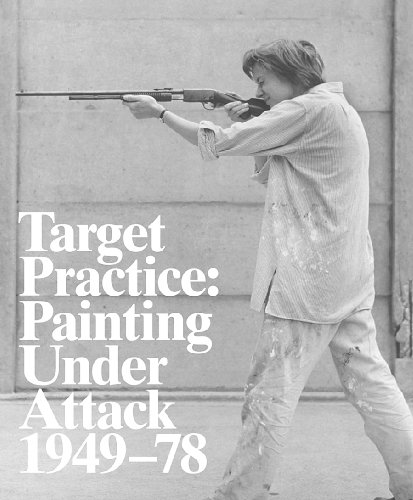 Target Practice: Painting Under Attack 1949-78